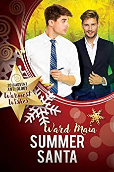 Summer Santa (2018 Advent Calendar - Warmest Wishes) by [Maia, Ward]