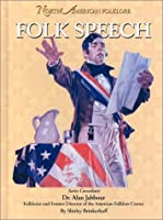 Folk Speech (North American Folklore)