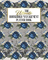The Ultimate Household Management Planner Book: Blue Navy Floral Lace | Home Tracker | Family Record | Calendar | Contacts | Password | School | Medical Dental Babysitter | Goals Financial Budget Expense