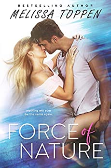 Force of Nature by [Toppen, Melissa]