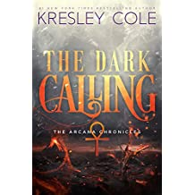 The Dark Calling (The Arcana Chronicles Book 6)