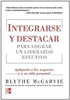 Integrarse Y Destacar P/Liderazgo Efectivo (Spanish Edition) [並行輸入品]