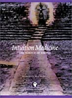 Intuition Medicine: The Science of Energy [並行輸入品]