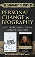Summary Bundle: Personal Change & Biography - Readtrepreneur Publishing: Includes Summary of Thinking, Fast and Slow & Summary of Thomas Jefferson