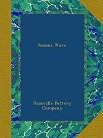 Rozane Ware.