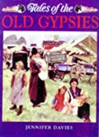 Tales Old Gypsies (Country Tales S.)