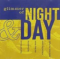 Glimmer of Night & Day