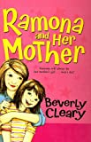 Ramona and Her Mother (Ramona Quimby (Pb))