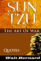 The Art of War: Sun Tzu Strategy and Best Quotes