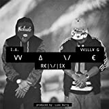 Wave (Remix) [feat. Willy G] [Explicit]