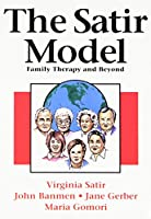 Satir Model: Family Therapy and Beyond