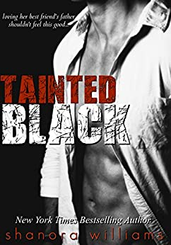 Tainted Black (A Forbidden Romance) by [Williams, Shanora]