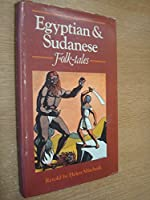 Egyptian and Sudanese Folk-Tales (Oxford Myths and Legends)