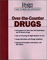 Over the Counter Drugs (Reader's Digest Guide to Drugs and Supplements)