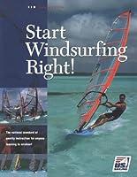 Start Windsurfing Right (US Sailing Certification S.)