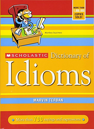Scholastic Dictionary of Idiomsの詳細を見る