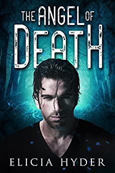 The Angel of Death (The Soul Summoner Book 3) by [Hyder, Elicia]