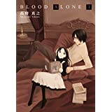 BLOOD ALONE 1