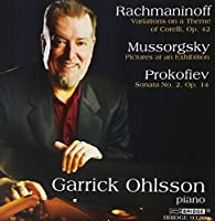 Rachmaninoff, Prokofiev, and Mussorgsky, Played By Garrick Ohlsson by Garrick Ohlsson (2010-02-09)