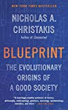 Blueprint: The Evolutionary Origins of a Good Society (English Edition) 画像