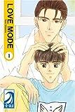 LOVE MODE Volume 1: (Yaoi)