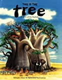 This Is the Tree (Children's Books from Around the World. Africa)