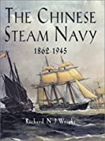 Chinese Steam Navy 1862-1945