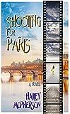 Shooting For Paris (English Edition)