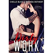 Dirty Work (Filthy Series Book 1)