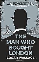 The Man Who Bought London (Hesperus Classics)