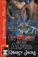In Need of an Alpha [Mate for Sale 3] (Siren Publishing Everlasting Classic Manlove)