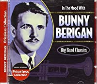 In the Mood With Bunny Berigan