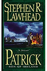 Patrick: Son of Ireland Kindle Edition