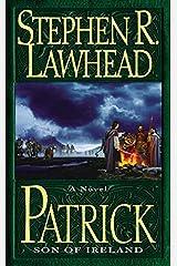 Patrick: Son of Ireland Kindle Edition