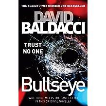 Bullseye: A Novella