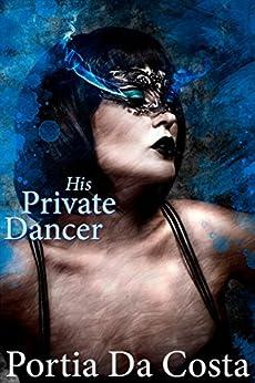 His Private Dancer by [Da Costa, Portia]