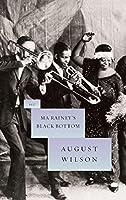 Ma Rainey's Black Bottom (The August Wilson Century Cycle)