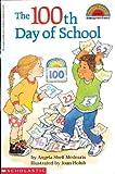 The 100th Day of School (Hello Reader! Level 2 (Prebound))