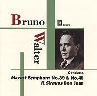 ブルーノ・ワルター:モーツアルト: 交響曲第39番、第40番 ほか