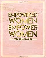 Empowered Women Empower Women 2020-2024 Planner: Vintage Pink & Gold 5 Year Monthly Calender & Organizer with 60 Months Spread View - Five Year Schedule Agenda, Diary & Notebook.