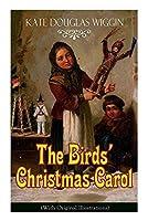 The Birds' Christmas Carol (with Original Illustrations): Children's Classic [並行輸入品]