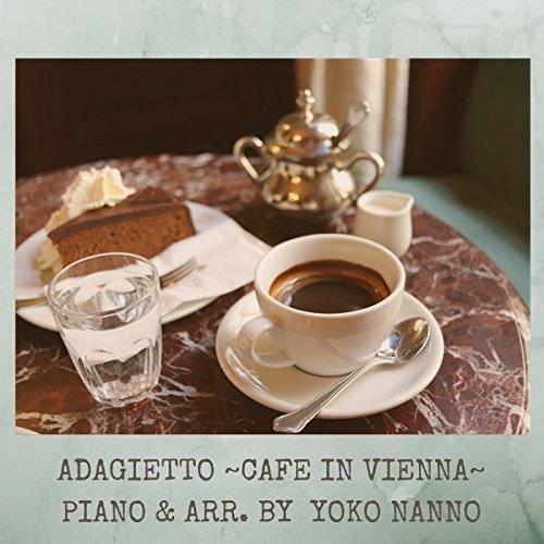 アダージェット ~ウィーンのカフェ~