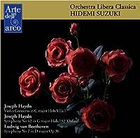 ハイドン: ヴァイオリン協奏曲、交響曲第92番「オクスフォード」、ベートーヴェン: 交響曲第2番 (J.Haydn : Violin Concerto, Symphony No.92 ''Oxford'', L.V.Beethoven: Symphony No.2 / OLC, Hidemi Suzuki)