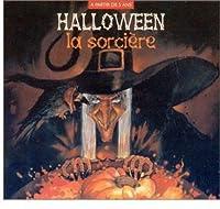 Halloween: La Sorciere + 1 Livre