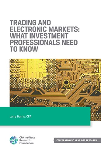 Trading and Electronic Markets: What Investment Professionals Need to Know (English Edition)