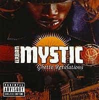 Ghetto Revelations