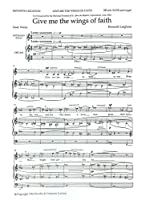 Kenneth Leighton: Give Me The Wings Of Faith. Partitions pour Soprano/Baryton/SATB