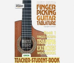 Finger Picking Guitar Tablature Book 1: Finger Picking Training Exercises Workbook by [Bull, Gerard]