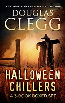 Halloween Chillers: A Box Set of Supernatural Horror: Contains the Books The Halloween Man, The Nightmare Chronicles, and The Words by [Clegg, Douglas]
