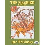 Stravinsky: The Firebird in Full Score